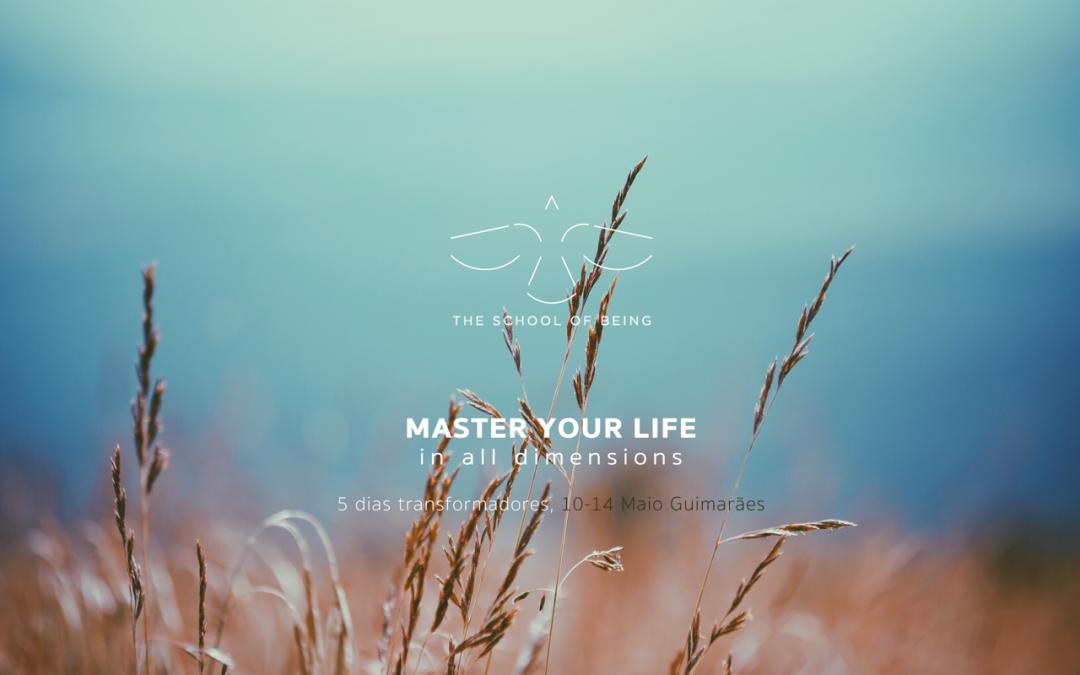 Como tornares-te mestre da tua própria vida