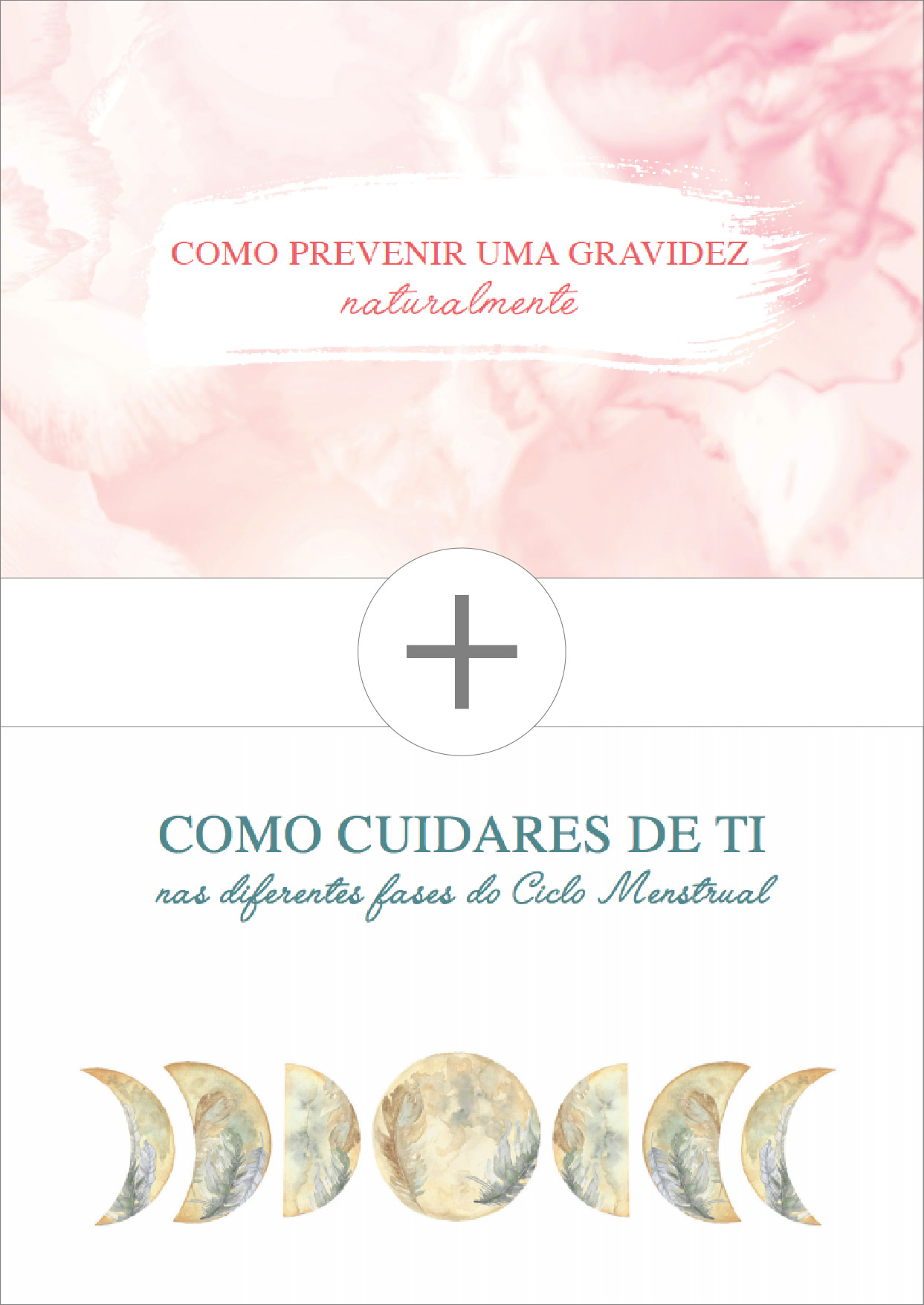Ebook_Como prevenir uma gravidez naturalmente + Como cuidares de ti nas diferentes fases do ciclo menstrual